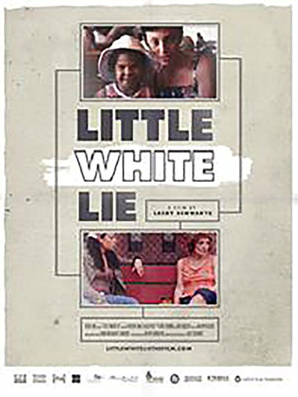 הסרט LITTLE WHITE LIES יוקרן בנוכוחות הבימאית האמריקאית לייסי שוורץ
